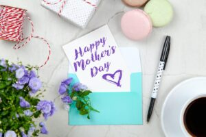 Write a Touching Mother's Day Message